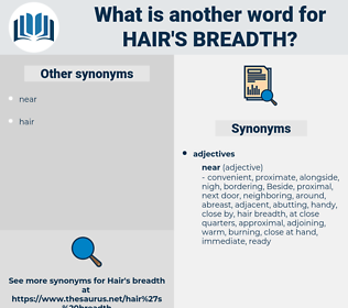 hair's-breadth, synonym hair's-breadth, another word for hair's-breadth, words like hair's-breadth, thesaurus hair's-breadth