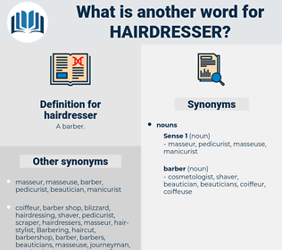 hairdresser, synonym hairdresser, another word for hairdresser, words like hairdresser, thesaurus hairdresser