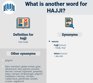 hajji, synonym hajji, another word for hajji, words like hajji, thesaurus hajji