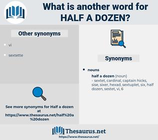 half a dozen, synonym half a dozen, another word for half a dozen, words like half a dozen, thesaurus half a dozen