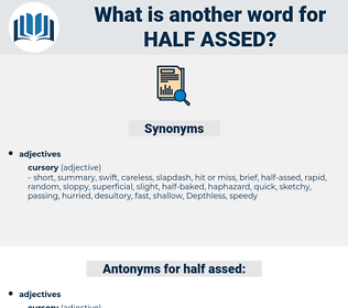 half-assed, synonym half-assed, another word for half-assed, words like half-assed, thesaurus half-assed