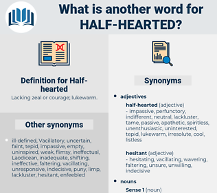 half hearted, synonym half hearted, another word for half hearted, words like half hearted, thesaurus half hearted