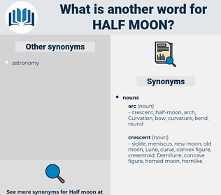 half-moon, synonym half-moon, another word for half-moon, words like half-moon, thesaurus half-moon
