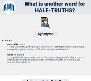 half truths, synonym half truths, another word for half truths, words like half truths, thesaurus half truths