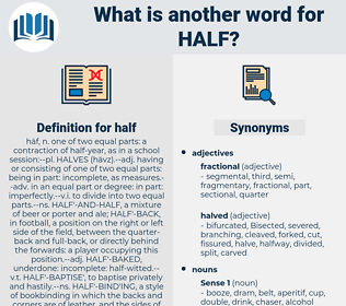 half, synonym half, another word for half, words like half, thesaurus half
