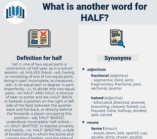 half, synonym half, another word for half, words like half, thesaurus half