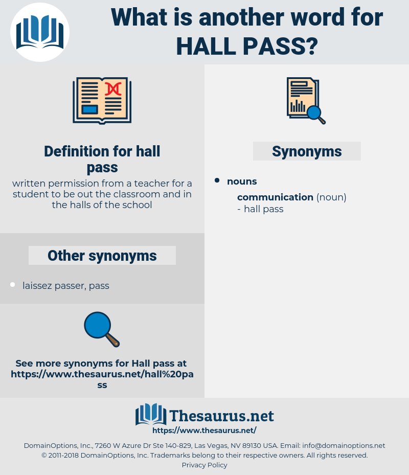 hall pass, synonym hall pass, another word for hall pass, words like hall pass, thesaurus hall pass