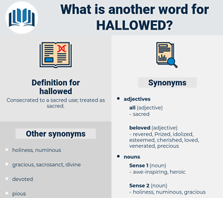 hallowed, synonym hallowed, another word for hallowed, words like hallowed, thesaurus hallowed