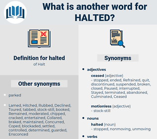 halted, synonym halted, another word for halted, words like halted, thesaurus halted