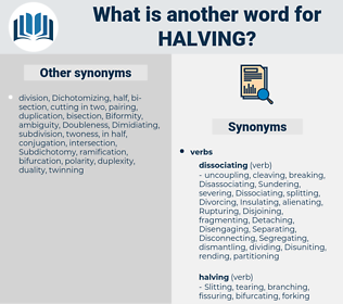 Halving, synonym Halving, another word for Halving, words like Halving, thesaurus Halving