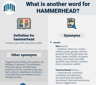 hammerhead, synonym hammerhead, another word for hammerhead, words like hammerhead, thesaurus hammerhead