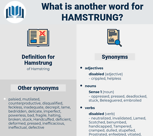 Hamstrung, synonym Hamstrung, another word for Hamstrung, words like Hamstrung, thesaurus Hamstrung