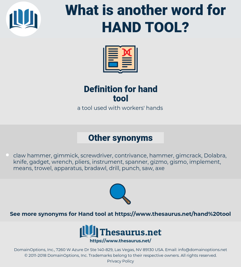hand tool, synonym hand tool, another word for hand tool, words like hand tool, thesaurus hand tool