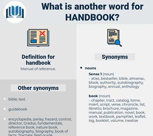 handbook, synonym handbook, another word for handbook, words like handbook, thesaurus handbook