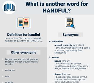 handful, synonym handful, another word for handful, words like handful, thesaurus handful