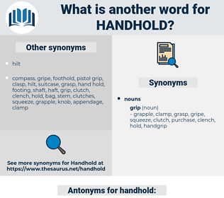 handhold, synonym handhold, another word for handhold, words like handhold, thesaurus handhold