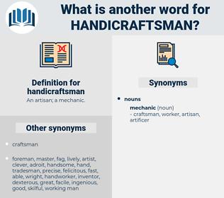 handicraftsman, synonym handicraftsman, another word for handicraftsman, words like handicraftsman, thesaurus handicraftsman