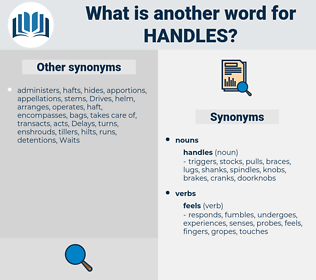handles, synonym handles, another word for handles, words like handles, thesaurus handles