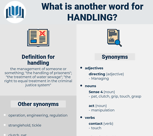 handling, synonym handling, another word for handling, words like handling, thesaurus handling