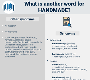 handmade, synonym handmade, another word for handmade, words like handmade, thesaurus handmade