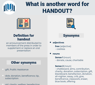 handout, synonym handout, another word for handout, words like handout, thesaurus handout