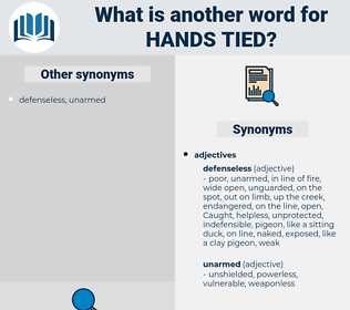 hands tied, synonym hands tied, another word for hands tied, words like hands tied, thesaurus hands tied