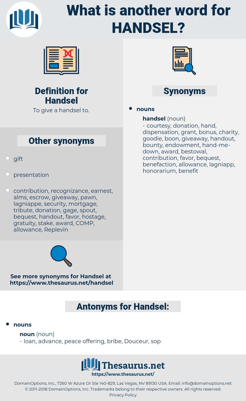 Handsel, synonym Handsel, another word for Handsel, words like Handsel, thesaurus Handsel
