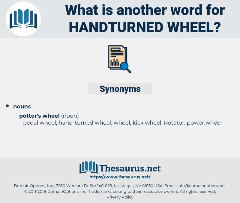 handturned wheel, synonym handturned wheel, another word for handturned wheel, words like handturned wheel, thesaurus handturned wheel