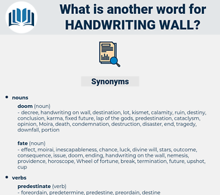 handwriting wall, synonym handwriting wall, another word for handwriting wall, words like handwriting wall, thesaurus handwriting wall