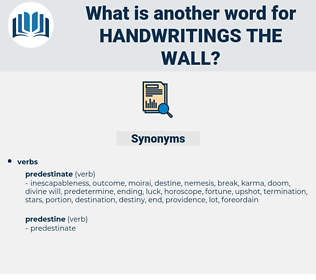 handwritings the wall, synonym handwritings the wall, another word for handwritings the wall, words like handwritings the wall, thesaurus handwritings the wall