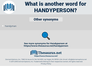 handyperson, synonym handyperson, another word for handyperson, words like handyperson, thesaurus handyperson