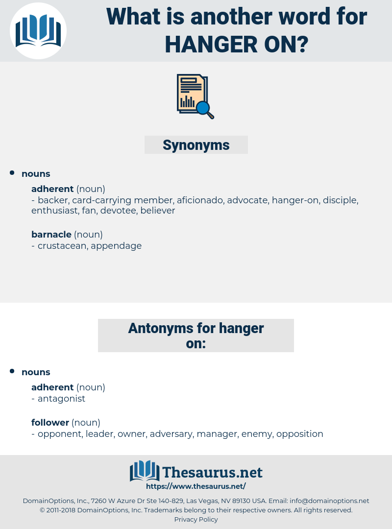 hanger on, synonym hanger on, another word for hanger on, words like hanger on, thesaurus hanger on