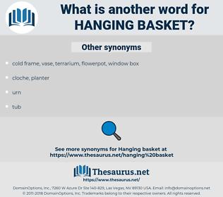hanging basket, synonym hanging basket, another word for hanging basket, words like hanging basket, thesaurus hanging basket