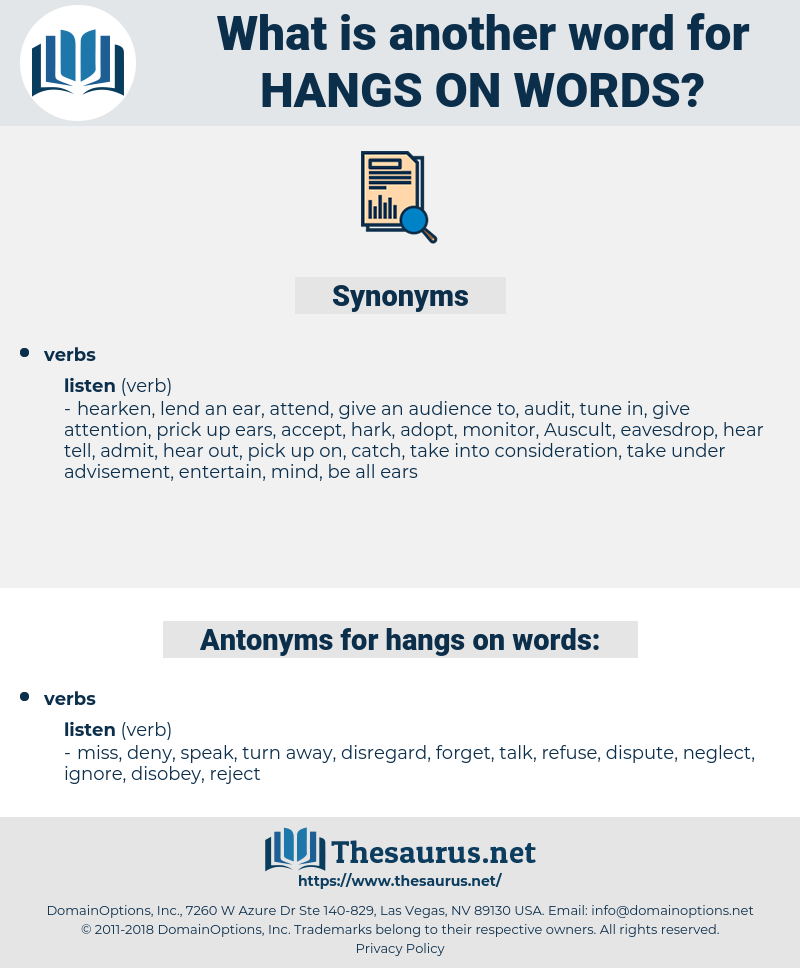 hangs on words, synonym hangs on words, another word for hangs on words, words like hangs on words, thesaurus hangs on words