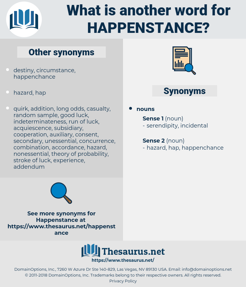 happenstance, synonym happenstance, another word for happenstance, words like happenstance, thesaurus happenstance