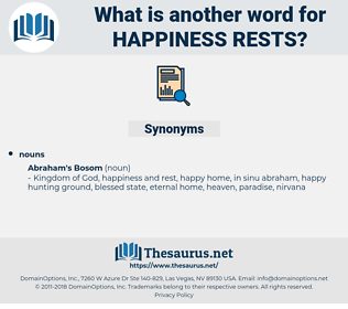 happiness rests, synonym happiness rests, another word for happiness rests, words like happiness rests, thesaurus happiness rests
