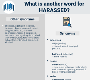 harassed, synonym harassed, another word for harassed, words like harassed, thesaurus harassed