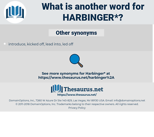 harbinger, synonym harbinger, another word for harbinger, words like harbinger, thesaurus harbinger