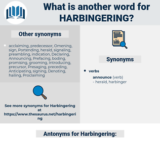 Harbingering, synonym Harbingering, another word for Harbingering, words like Harbingering, thesaurus Harbingering