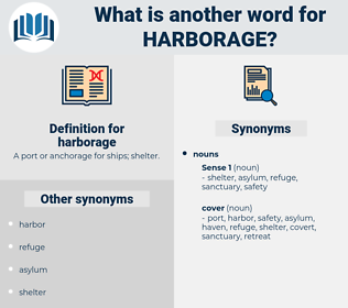 harborage, synonym harborage, another word for harborage, words like harborage, thesaurus harborage