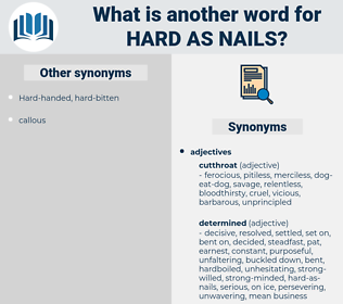 hard as nails, synonym hard as nails, another word for hard as nails, words like hard as nails, thesaurus hard as nails