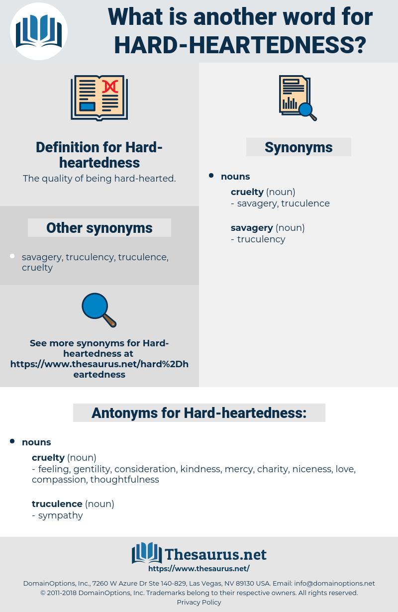 Hard-heartedness, synonym Hard-heartedness, another word for Hard-heartedness, words like Hard-heartedness, thesaurus Hard-heartedness