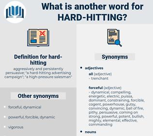 hard-hitting, synonym hard-hitting, another word for hard-hitting, words like hard-hitting, thesaurus hard-hitting