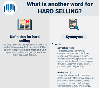 hard selling, synonym hard selling, another word for hard selling, words like hard selling, thesaurus hard selling