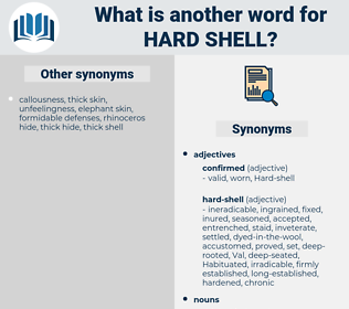 hard shell, synonym hard shell, another word for hard shell, words like hard shell, thesaurus hard shell