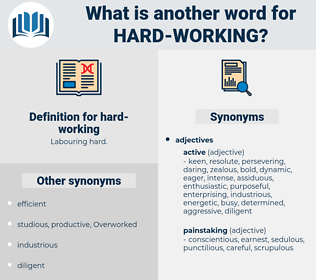 hard-working, synonym hard-working, another word for hard-working, words like hard-working, thesaurus hard-working