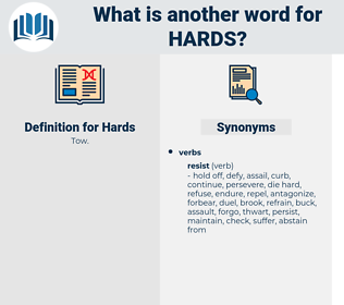 Hards, synonym Hards, another word for Hards, words like Hards, thesaurus Hards