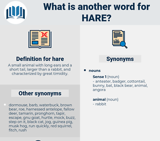 hare, synonym hare, another word for hare, words like hare, thesaurus hare