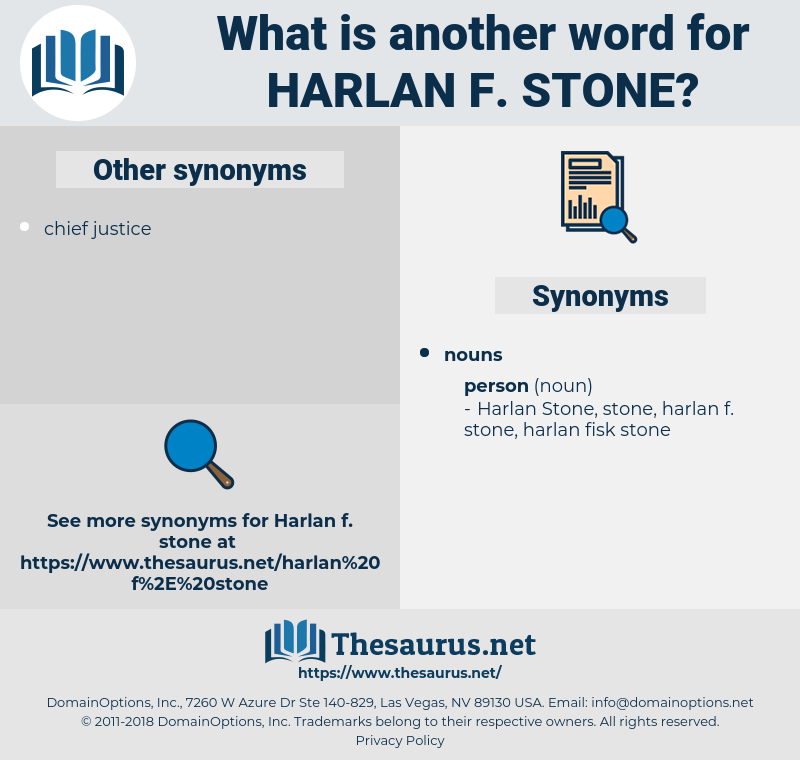 harlan f. stone, synonym harlan f. stone, another word for harlan f. stone, words like harlan f. stone, thesaurus harlan f. stone
