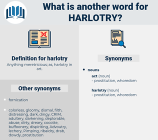 harlotry, synonym harlotry, another word for harlotry, words like harlotry, thesaurus harlotry